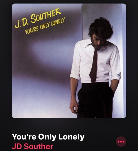 """JD Souther """"You're only lonely"""""""